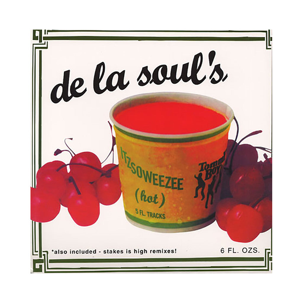 "<!--019960101012393-->De La Soul - 'Itzsoweezee (Hot)/ Itzsoweezee (Hot) (Remix)/ Stakes Is High (Remix)' [(Black) 12"" Vinyl Single]"