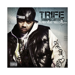 Trife Diesel - 'Better Late Than Never' [CD]