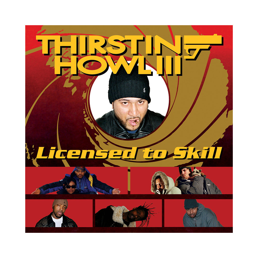 <!--020031028000685-->Thirstin Howl III - 'Licensed To Skill' [CD]