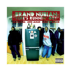 Brand Nubian - 'Time's Runnin' Out' [CD]