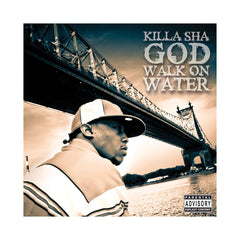 <!--020071023010709-->Killa Sha - 'God Walk On Water' [CD]