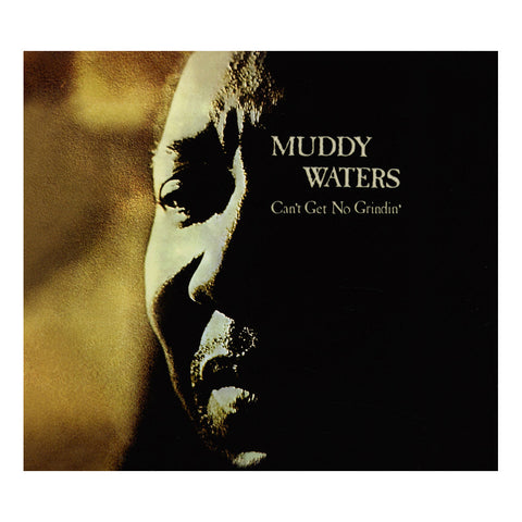 "[""Muddy Waters - 'Can't Get No Grindin'' [CD]""]"