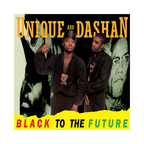 "[""Unique And Dashan - 'Black To The Future: Extended Edition' [CD]""]"