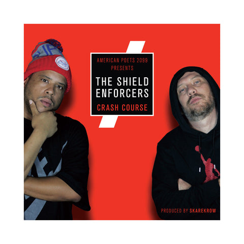 The Shield Enforcers (American Poets 2099 Presents) - 'Crash Course' [CD]