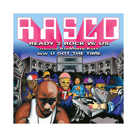 "Rasco - 'Ready 2 Rock With Us/ U Got The Time (THIS IS A RE-STOCK)' [(Black) 12"" Vinyl Single]"