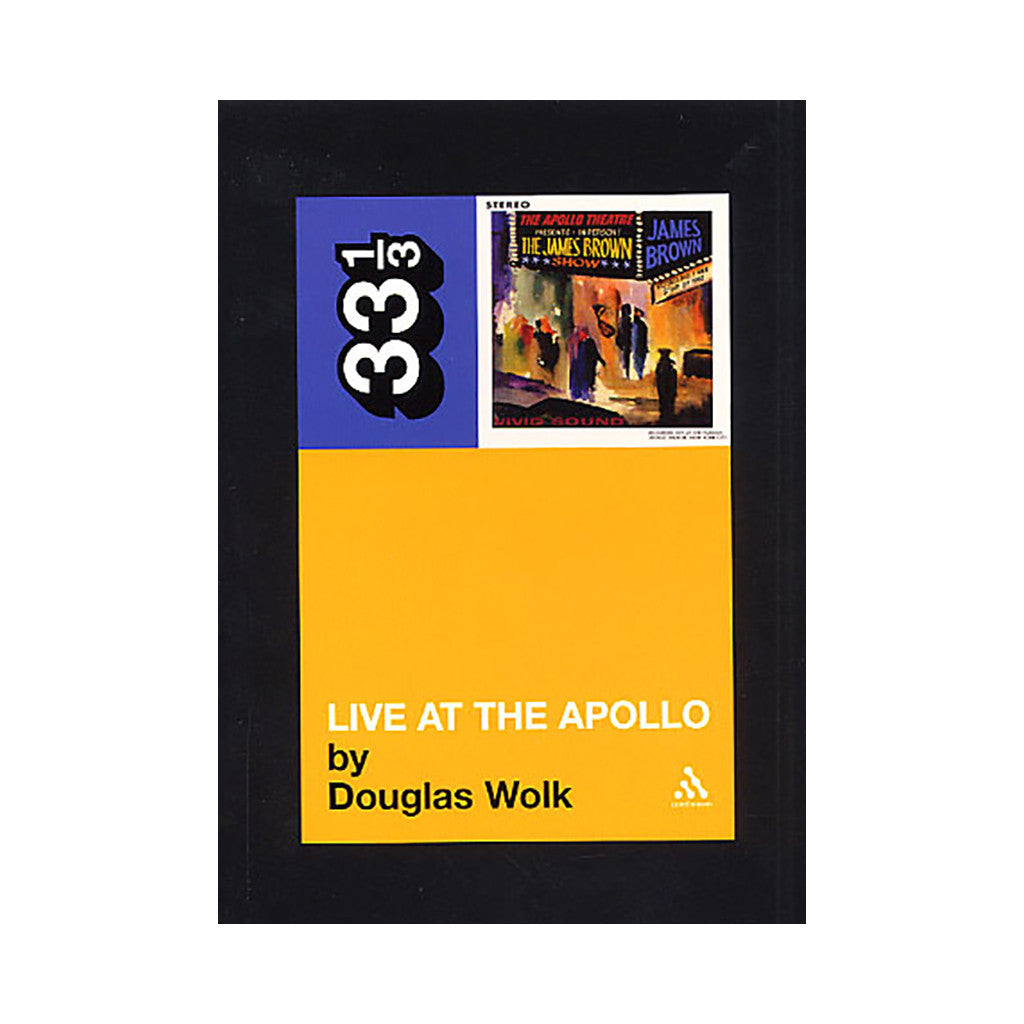 <!--020040101004926-->Douglas Wolk - 'Vol. 13: Live At The Apollo' [Book]