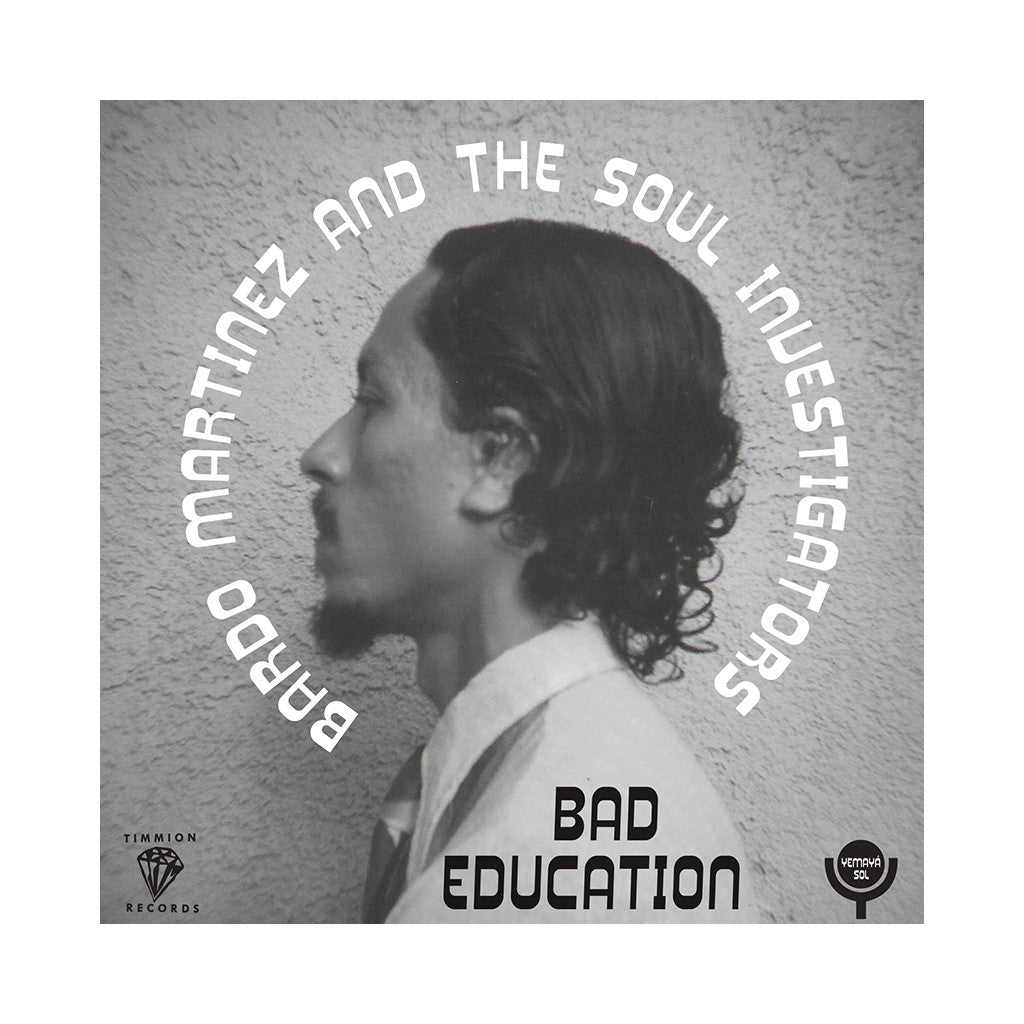 "Bardo Martinez & The Soul Investigators w/ Ernie Hawks - 'Bad Education' [(Black) 7"" Vinyl Single]"