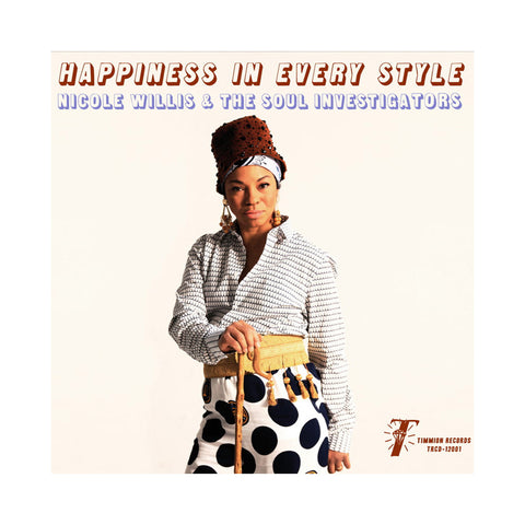 Nicole Willis & The Soul Investigators - 'Happiness In Every Style' [(Black) Vinyl LP]