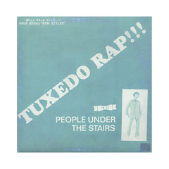 "<!--020060411007091-->People Under The Stairs - 'Tuxedo Rap/ Nothing At All' [(Black) 12"""" Vinyl Single]"