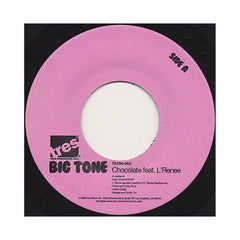 "Big Tone - 'Chocolate' [(Black) 7"" Vinyl Single]"