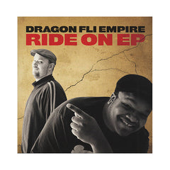 Dragon Fli Empire - 'Ride On EP' [(Black) Vinyl EP]