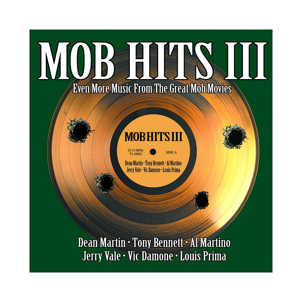 Various Artists - 'Mob Hits III: Even More Music From The Great Mob Movies' [CD]