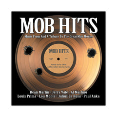 Various Artists - 'Mob Hits: Music From And A Tribute To The Great Mob Movies' [CD [2CD]]