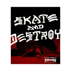 <!--020070828010269-->Thrasher Magazine - 'Skate And Destroy:The 1st 25 Years Of Thrasher Magazine' [Book]