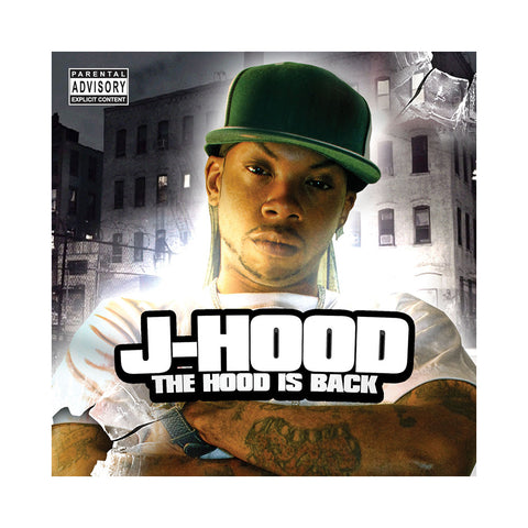 J-Hood - 'The Hood Is Back' [CD]