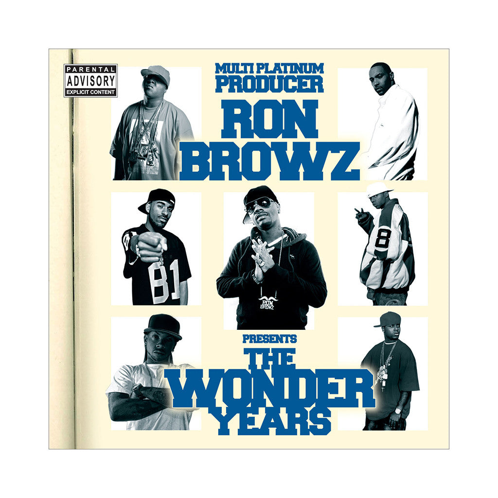 Ron Browz Presents - 'The Wonder Years' [CD]