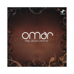 <!--120110823032212-->Omar - 'Sing (If You Want It)' [CD]