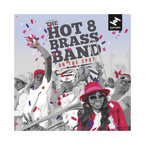 "[""The Hot 8 Brass Band - 'On The Spot' [(Black) Vinyl [2LP]]""]"