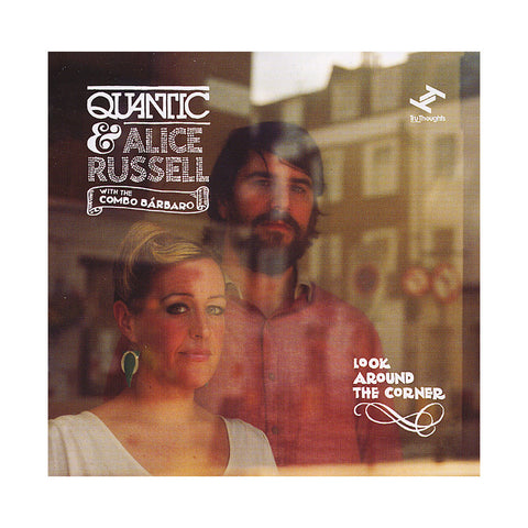 "[""Quantic & Alice Russell w/ The Combo Barbaro - 'Look Around The Corner' [CD]""]"