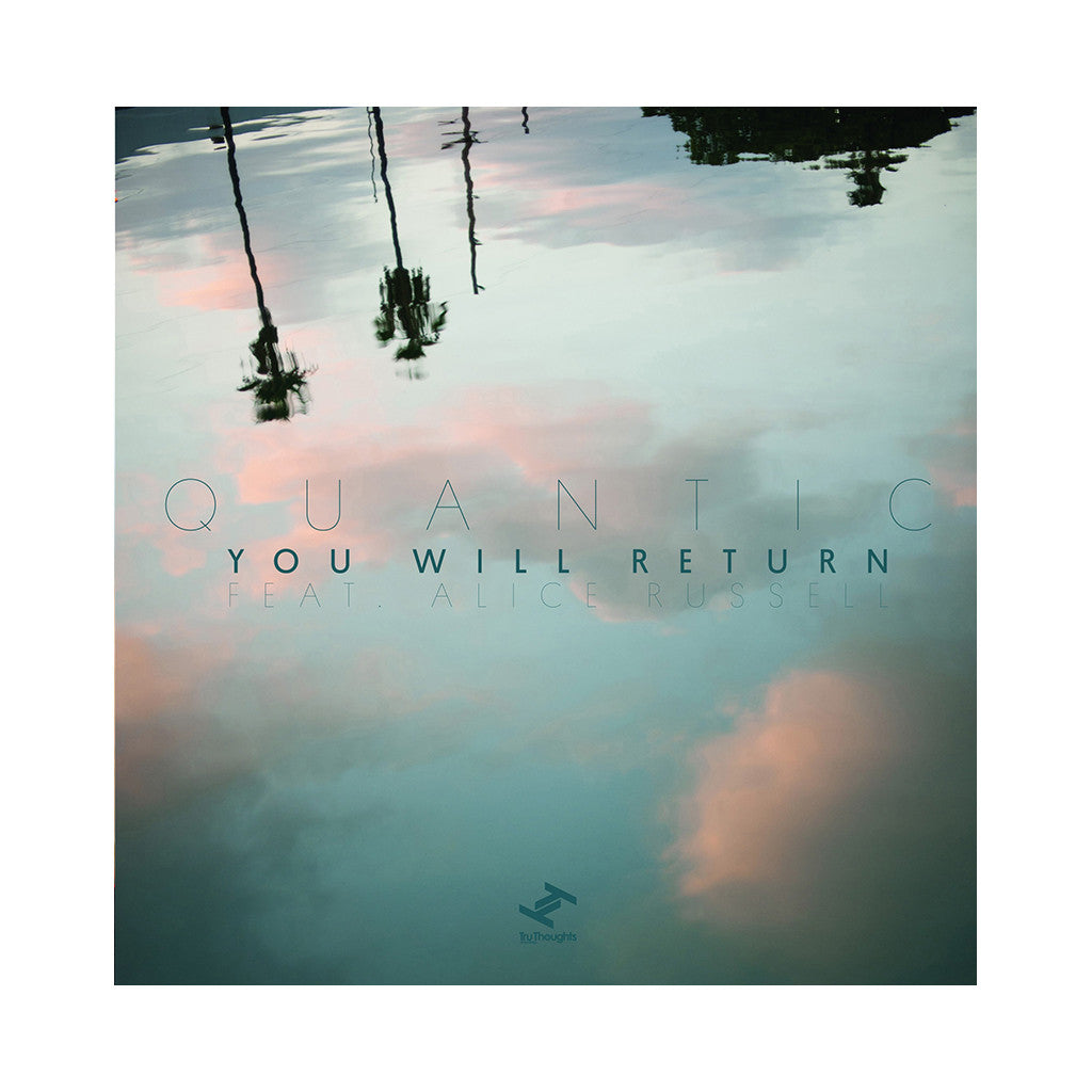 "<!--020140419062978-->Quantic - 'You Will Return' [(Black) 7"""" Vinyl Single]"