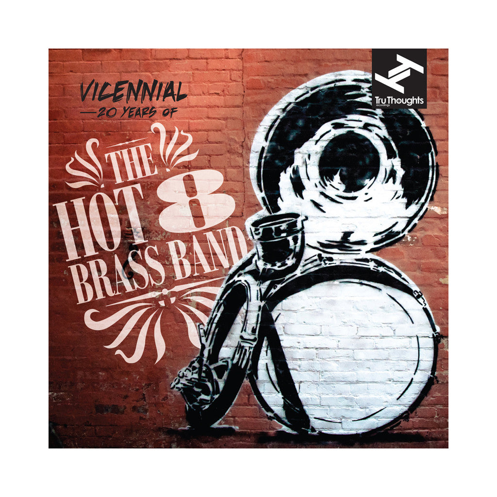The Hot 8 Brass Band - 'Vicennial: 20 Years of the Hot 8 Brass Band' [(Black) Vinyl [2LP]]