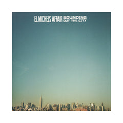 El Michels Affair - 'Sounding Out The City' [CD]