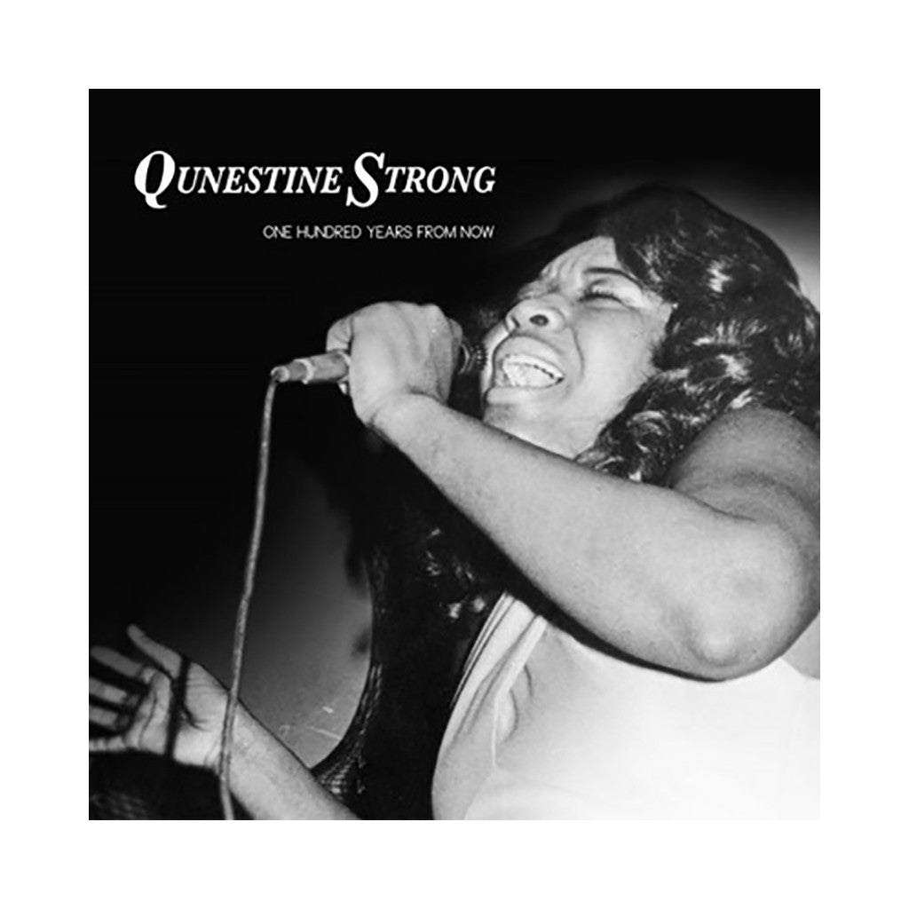 "<!--020131217061108-->Qunestine Strong - 'One Hundred Years From Now' [(Black) 7"""" Vinyl Single]"