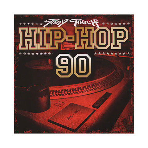 Tony Touch - 'Hip Hop # 90' [CD]