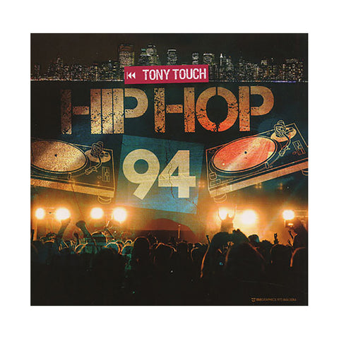 Tony Touch - 'Hip Hop # 94' [CD]