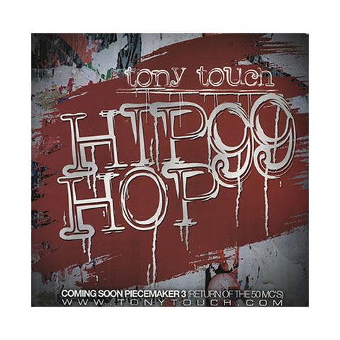 Tony Touch - 'Hip Hop # 99' [CD]