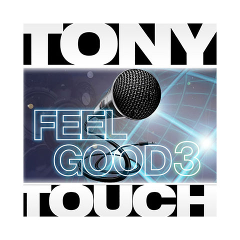 Tony Touch - 'Feel Good Mix #3' [CD]