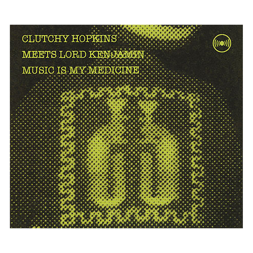 <!--120090421016284-->Clutchy Hopkins Meets Lord Kenjamin - 'Music Is My Medicine' [CD]