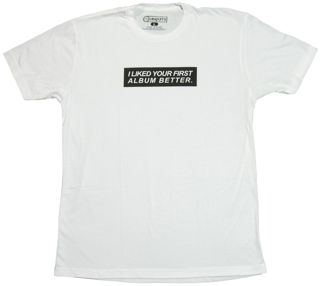 <!--2011101850-->Ubiquity Recordings - 'I Liked Your First Album Better 2' [(White) T-Shirt]
