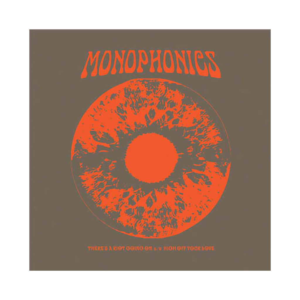 "<!--020120424042758-->Monophonics - 'There's A Riot Going On/ High Off Your Love' [(Black) 7"" Vinyl Single]"