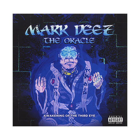 Mark Deez - 'The Oracle: Awakening Of The Third Eye' [CD]