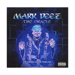 <!--2010060140-->Mark Deez - 'The Oracle: Awakening Of The Third Eye' [CD]