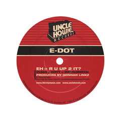 "<!--020031118012251-->E-Dot - 'My All/ R U Up 2 It?' [(Black) 12"" Vinyl Single]"