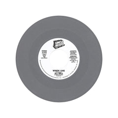 "ILL Bill - 'When I Die/ When I Die (Pete Rock Remix)' [(Gray) 7"" Vinyl Single]"