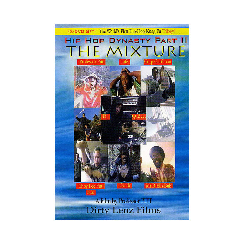 <!--020051213006303-->Hip Hop Dynasty - 'Part II: The Mixture' [DVD]
