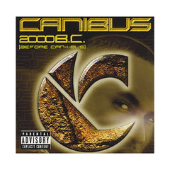 <!--020000801004287-->Canibus - '2000 B.C. (Before Can-I-Bus)' [CD]