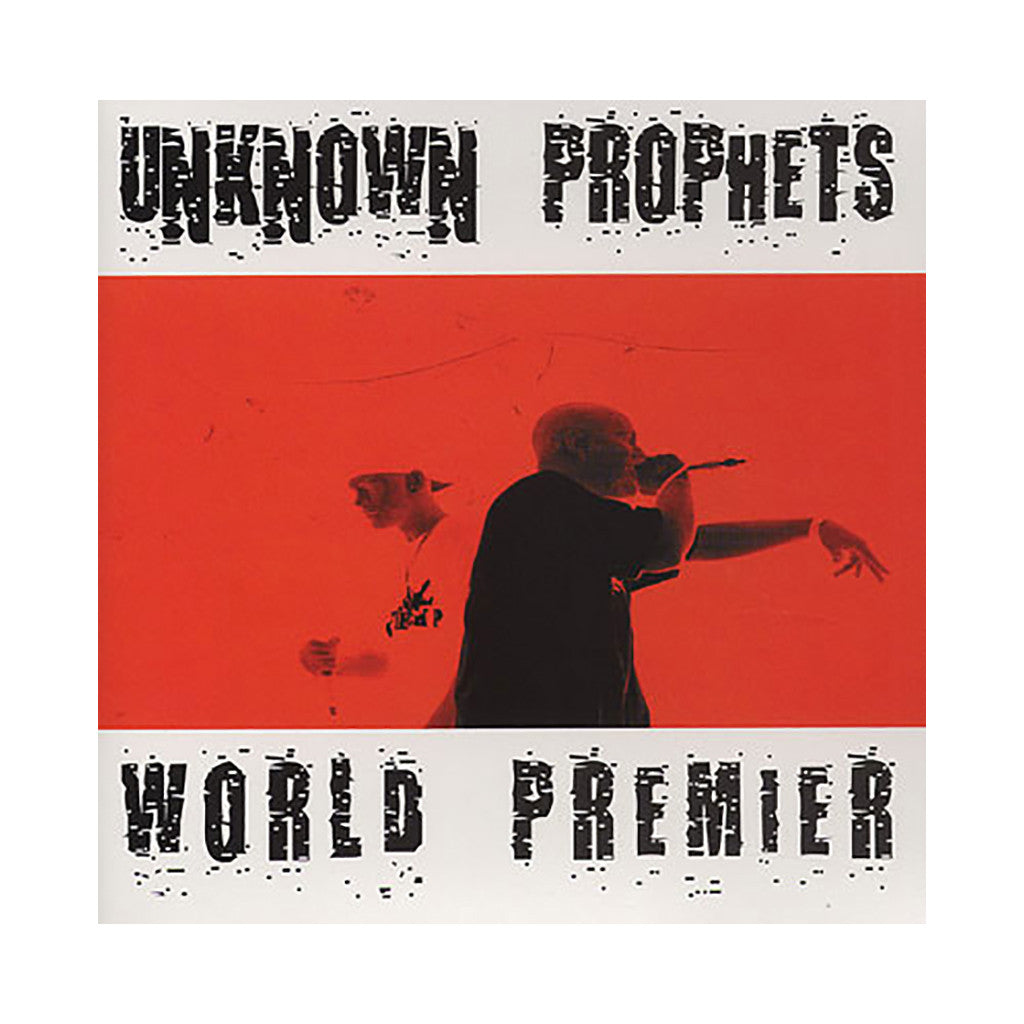 Unknown Prophets - 'World Premier' [CD]