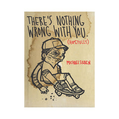 <!--020090616017696-->Michael Sieben - 'There's Nothing Wrong With You (Hopefully)' [Book]