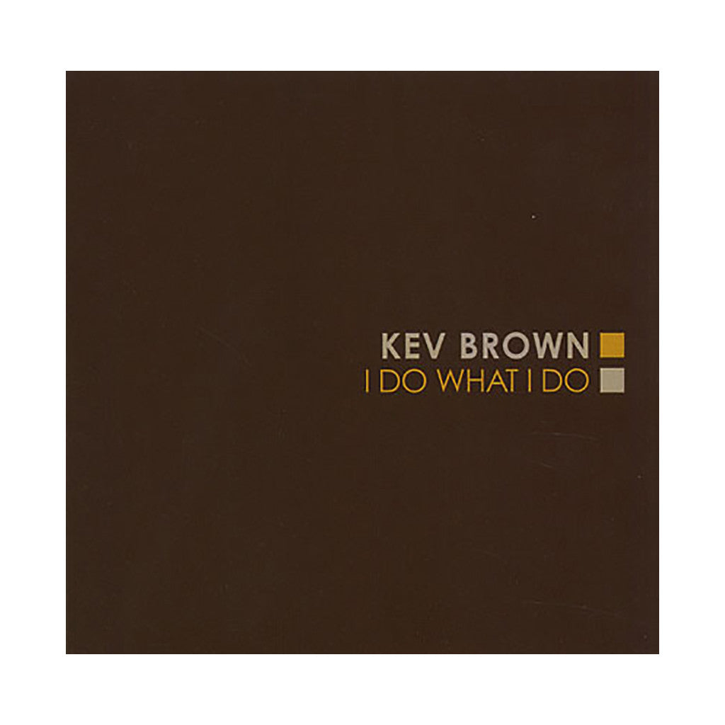 <!--020050920005410-->Kev Brown - 'I Do What I Do' [(Black) Vinyl [2LP]]