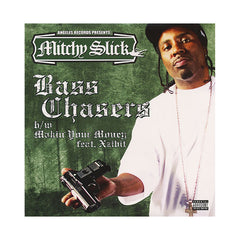 "<!--020060905008015-->Mitchy Slick - 'Bass Chaser/ Makin Your Money' [(Black) 12"" Vinyl Single]"