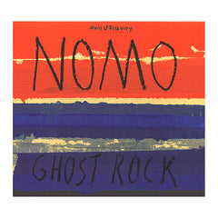 <!--120080708013525-->NOMO - 'Ghost Rock' [CD]