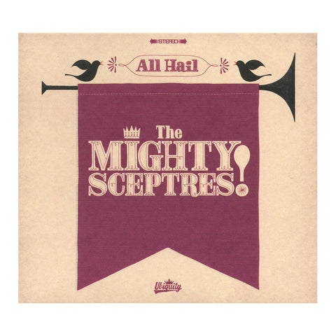 The Mighty Sceptres - 'All Hail The Mighty Sceptres!' [CD]