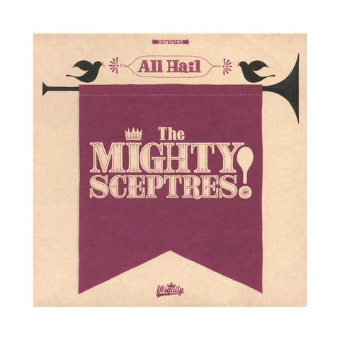 The Mighty Sceptres - 'All Hail The Mighty Sceptres!' [(Black) Vinyl LP]