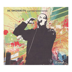 DL Incognito - 'A Captured Moment In Time' [CD]