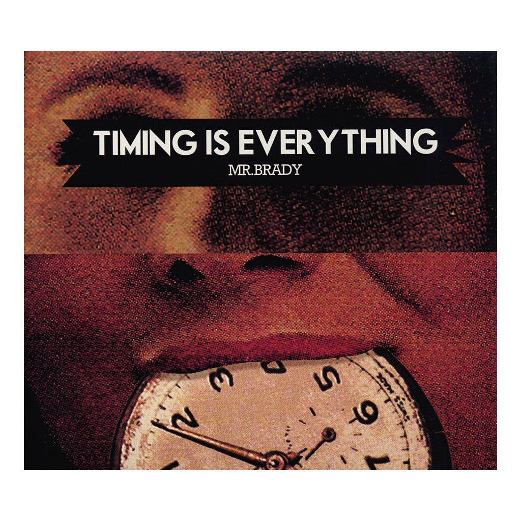 <!--120140401062655-->Mr. Brady - 'Timing Is Everything' [CD]
