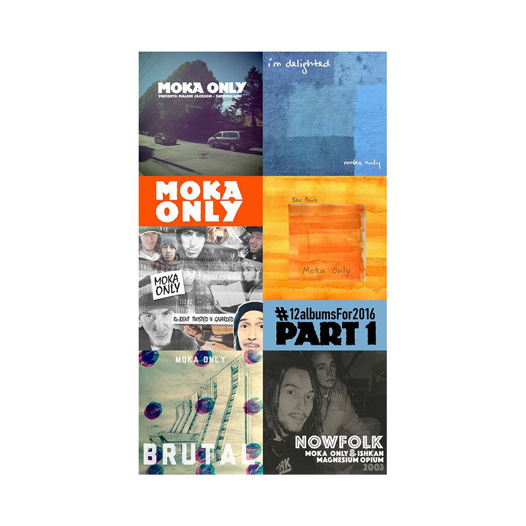 Moka Only - '#12albumsFor2016 Cassette Collection Part 1' [Cassette Tape]
